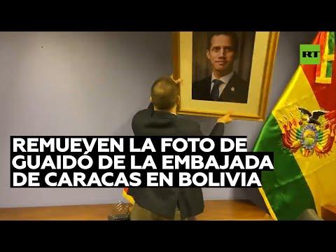 Arreaza remueve la foto de Guaidó de la embajada de Caracas en Bolivia
