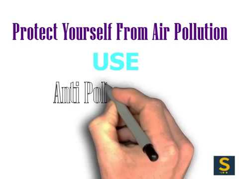 Protect yourself from air pollution.