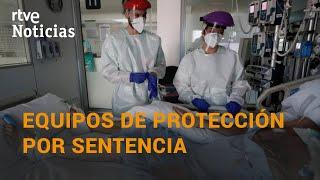 Una SENTENCIA obliga a dar EQUIPOS DE PROTECCIÓN a los sanitarios aragoneses I RTVE