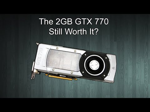 Is The 2GB GTX 770 Still Worth Buying?