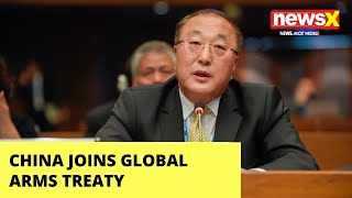 CHINA JOINS UN GLOBAL ARMS TRADE TREATY | NewsX - NEWSXLIVE