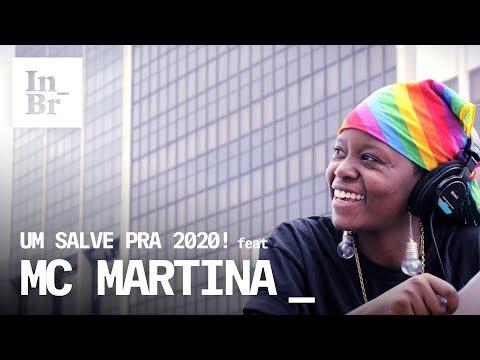 Um salve pra 2020! - MC MARTINA e INTERCEPT BRASIL
