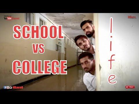 connectYoutube - School vs College Life   | HRzero8 |