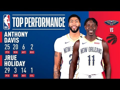 Anthony Davis and Jrue Holiday SHOW OUT Against Toronto | November 12, 2018