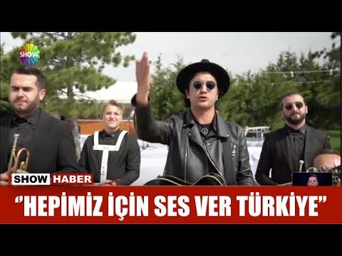 """""""Hepimiz için ses ver Türkiye"""""""