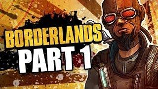 Borderlands Walkthrough Part 1 | Friendly Neighborhood Claptrap | Intro (Gameplay/Commentary)