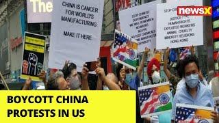 United against China |Boycott China protests in US | NewsX - NEWSXLIVE