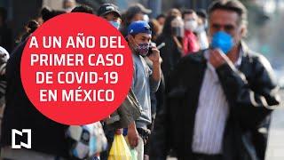 A un año de la pandemia de COVID-19 en México - Sábados de Foro
