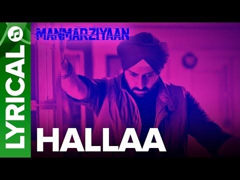 Hallaa   Lyrical Audio Song   Manmarziyaan   Amit Trivedi, Shellee   Abhishek, Taapsee, Vicky