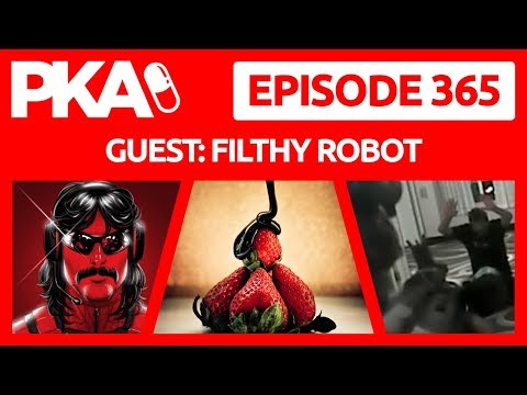 PKA 365 w/Filthy - Dr.  Disrespect Cheats on Wife, Chocolate Buttholes, Taylor's PE Antics