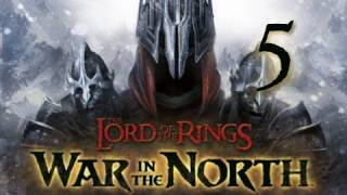 Lord of the Rings War in the North: Walkthrough Part 5 Let's Play (Gameplay & Commentary)
