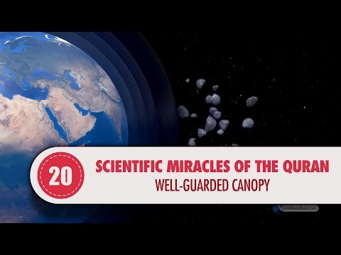 Scientific Miracles of the Quran, 20 - Well-Guarded Canopy
