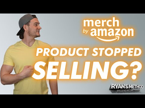 What To Do If Your Amazon Merch Product(s) Stop Selling