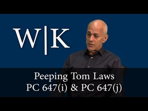 Peeping Tom Laws in California – PC 647(i) & PC 647(j)