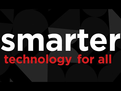 Smarter Technology For All