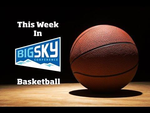 This Week In Big Sky Basketball - Jan. 17, 2017
