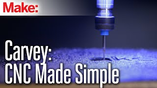 Carvey: CNC Made Simple