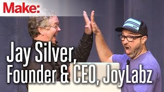 MakerCon Bay Area, May 2014: Jay Silver, Founder & CEO, JoyLabz