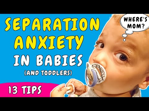 How to deal with Separation Anxiety in Babies & Toddler | Signs of Separation Anxiety and what to do