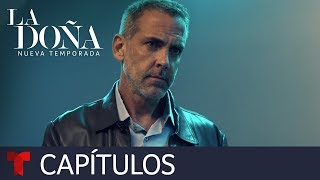 La Doña 2 | Capítulo 2 | Telemundo Novelas