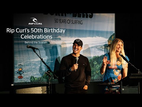 Behind the Scenes at Rip Curl?s 50th Birthday Party