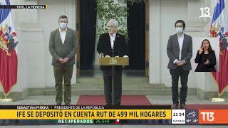 Presidente Piñera inicia pago del Ingreso Familiar de Emergencia