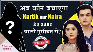 Yeh Rishta Kya Kehlata Hai | THIS person to turn as Kartik and Naira's saviour | Details Inside - TELLYCHAKKAR