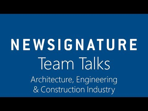 New Signature Team Talks - Architecture, Engineering and Construction Industry
