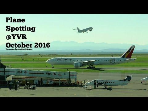 Plane Spotting @YVR October 2016 Vancouver International Airport.