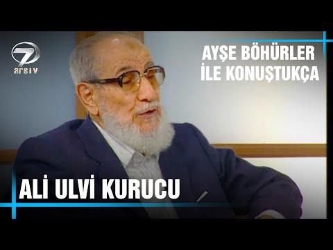 Ayşe Böhürler ile Konuştukça - Ali Ulvi Kurucu | 5 Ocak 2001