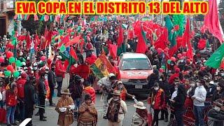 EVA COPA EN EL DISTRITO 13 DE LA CIUDAD DEL ALTO VAMOS TRAER EL CAMBIO PARA EL PUEBLO..