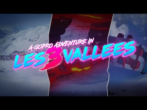 GoPro Awards: A GoPro Adventure in Les 3 Valles