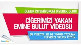 TÜRKİYE'Yİ AYAĞA KALDIRAN EMİNE BULUT VİDEOSU (Hadi Özışık - İnternethaber)
