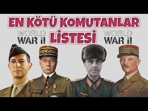 EN KÖTÜ KOMUTANLAR LİSTESİ I TEK PART BELGESEL 2. dünya savaşı tarihi