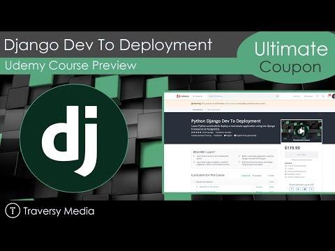 Udemy Course Alert - Python Django Dev To Deployment