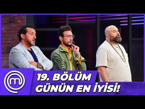 MasterChef Türkiye 19. Bölüm Özeti | EN İYİ YEMEĞİ KİM YAPTI?