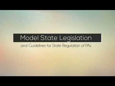 Model State Legislation and Guidelines for State Regulation of PAs