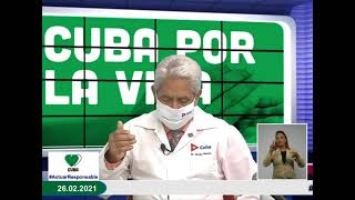 Conferencia de Prensa: Cuba frente a la COVID-19 (26 de febrero de 2021)