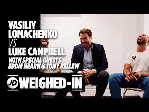 jdsports.co.uk & JD Sports Discount Code video: Vasiliy Lomachenko Vs Luke Campbell, Edwards Late Shot Ft. Eddie Hearn & Tony Bellew | JD Weighed-In