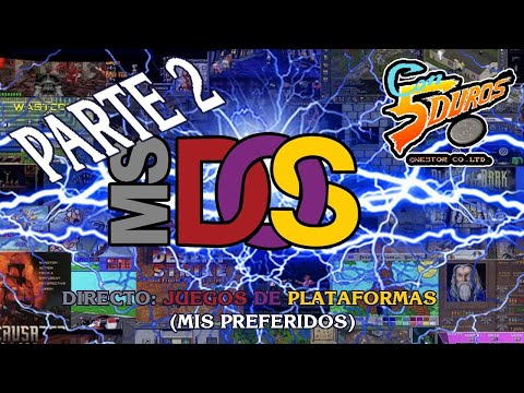 DIRECTO: MS-DOS JUEGOS DE PLATAFORMAS (MIS PREFERIDOS)