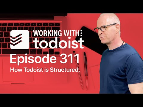 How I Structure Todoist