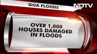 Nearly 1,000 Houses Damaged, Hundreds Evacuated In Flood-Hit Goa - NDTV