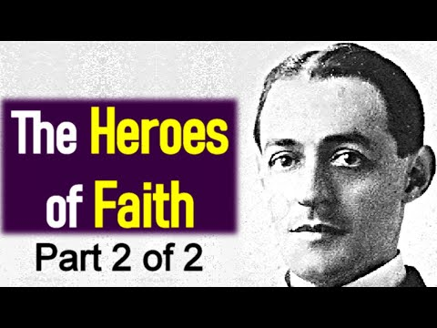 The Heroes of Faith / Hebrews 11 / Full Audio Book (2/2) - A. W. Pink