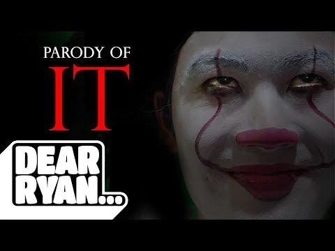 """""""IT"""" Parody (Dear Ryan)"""