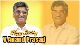 Producer V Anand Prasad Birthday Special Video | #HBDAnandPrasad | Producer Prasanna Kumar | TFPC - TFPC