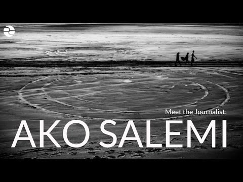 Meet the Journalist: Ako Salemi