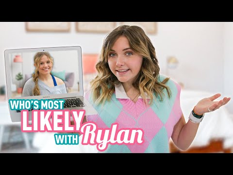Who's MOST LIKELY to…?   Rylan & Kayla