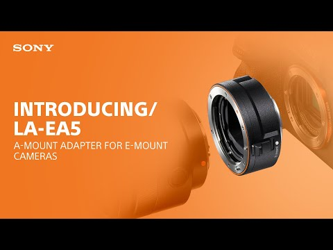 Introducing the Sony LA-EA5 A-Mount Adapter for E-mount cameras
