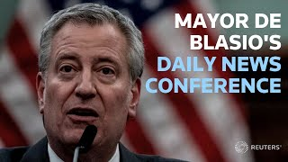 New York City Mayor Bill de Blasio gives an update on protests and COVID-19
