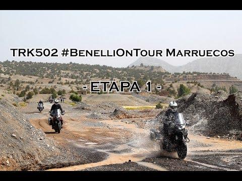 Motosx1000 : TRK502  #BenelliOnTour Marruecos - Etapa 1 -